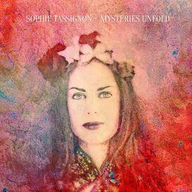 Sophie Tassignon - Mysteries Unfold