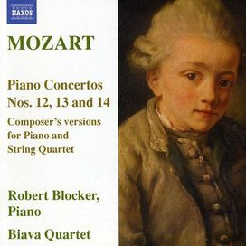 Robert Blocker - Mozart: Piano Concertos Nos. 12, 13 & 14
