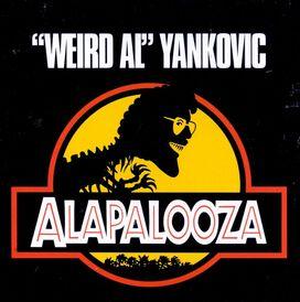 """""""Weird Al"""" Yankovic - Alapalooza"""