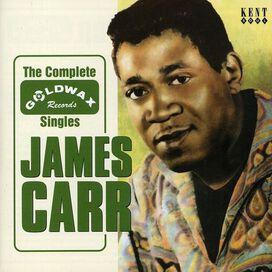 James Carr - Goldwax Singles