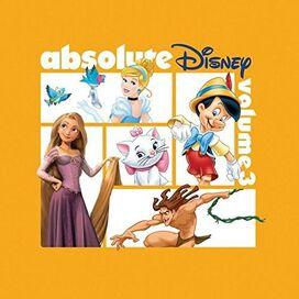 Various Artists - Absolute Disney: Volume 3 (Various Artists)