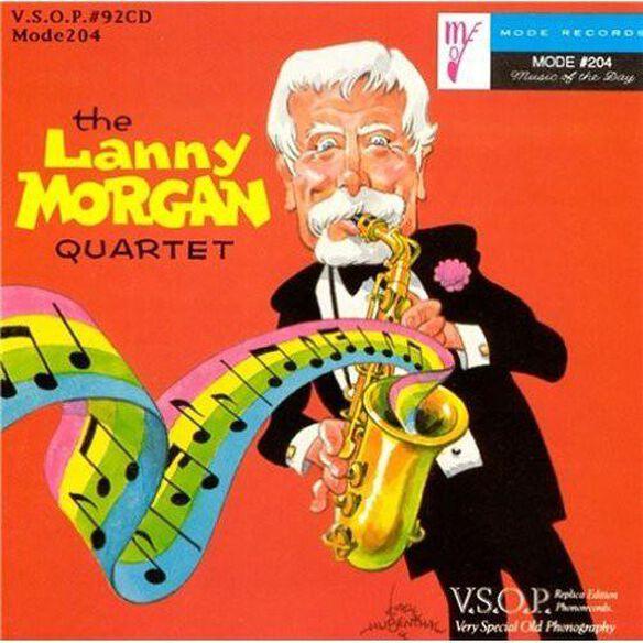 Lanny Morgan - Lanny Morgan Quartet