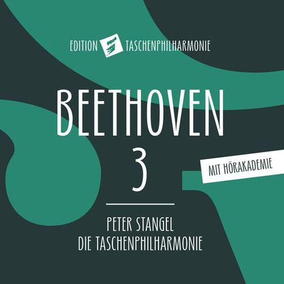 Beethoven 3: Eroica
