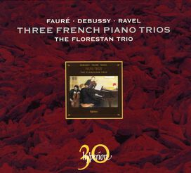 Florestan Trio - Piano Trios