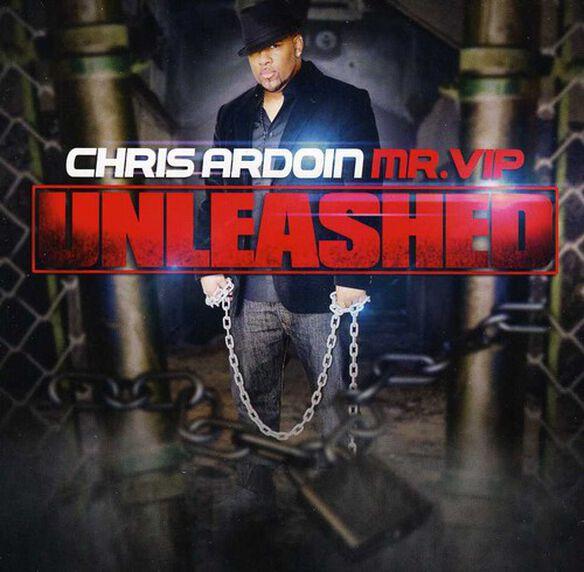 Chris Ardoin - Unleashed