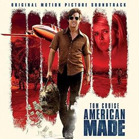 Various Artists - American Made [Original Motion Picture Soundtrack]