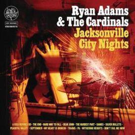 Ryan Adams - Jacksonville City Nights