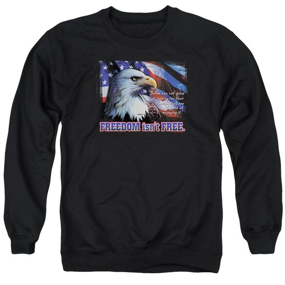 Freedom Isn't Free Adult Crewneck Sweatshirt