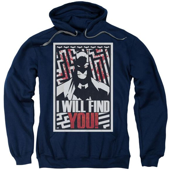 Batman I Will Fnd You Adult Pull Over Hoodie