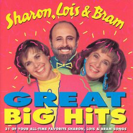 Sharon, Lois & Bram - Great Big Hits! [2 Disc]
