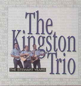 The Kingston Trio - Stewart Years