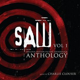 Charlie Clouser - Saw Anthology, Vol. 1