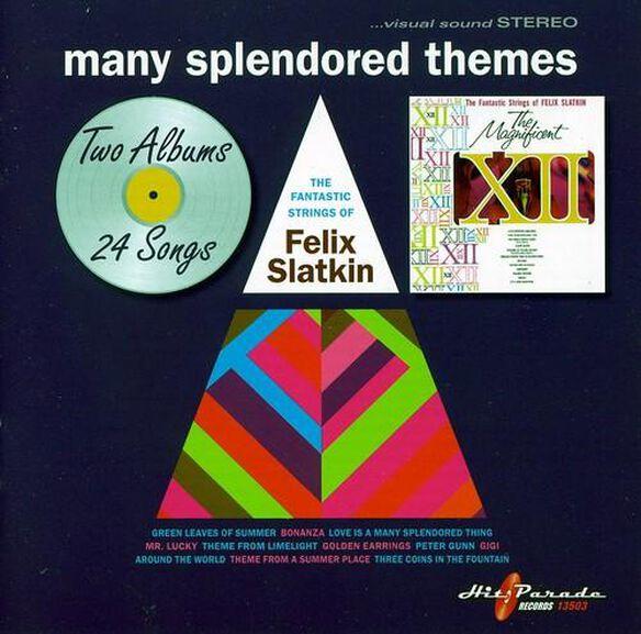 Felix Slatkin - Many Splendored Themes