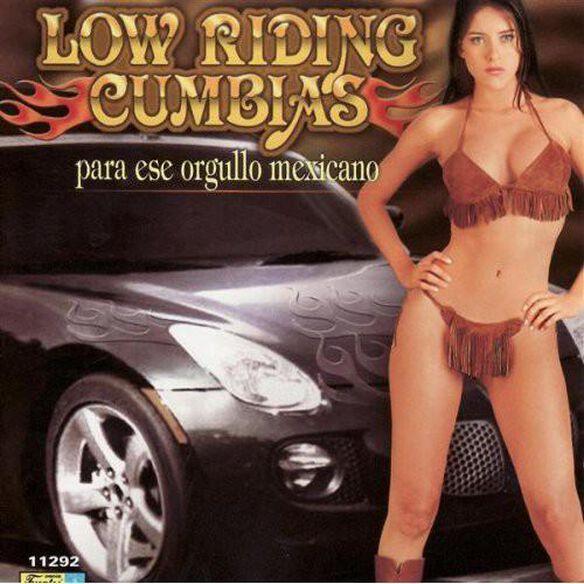 Low Riding Cumbias: Para Ese Orgullo Mexicano / Va