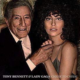 Tony Bennett / Lady Gaga - Cheek to Cheek