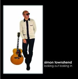 Simon Townshend - Looking Out Looking In