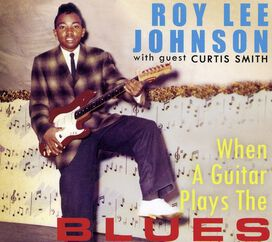 Roy Johnson Lee - When a Guitar Plays the Blues