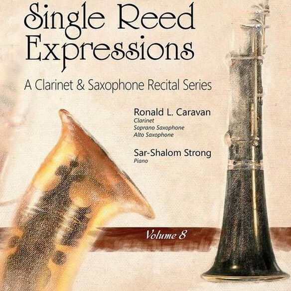 Single Reed Expressions: A Clarinet & Sax V8