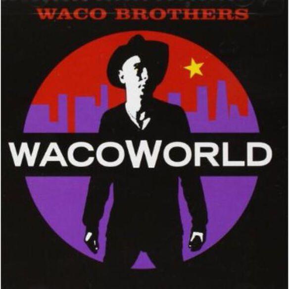 Waco Brothers - Waco World