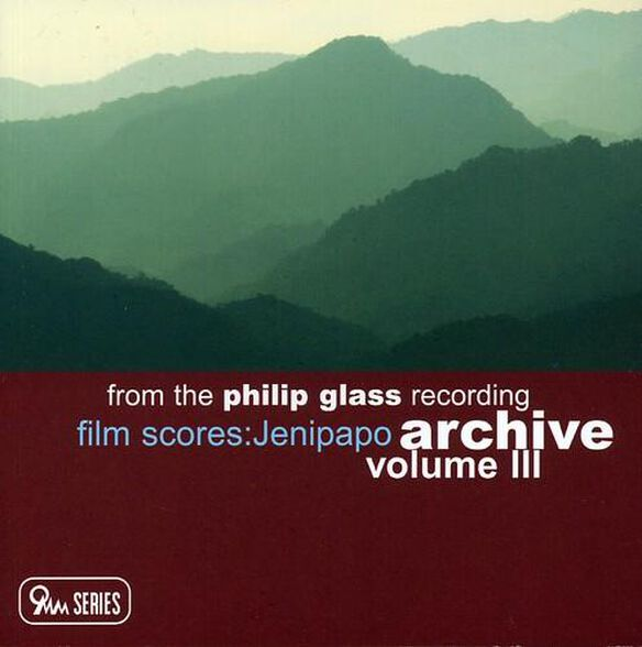 From The Philip Glass Recording Archive 3