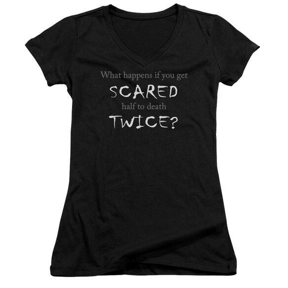 Scared Half To Death Junior V Neck T-Shirt