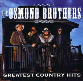 The Osmond Brothers - Greatest Country Hits