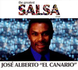 """José """"El Canario"""" Alberto - Greatest Salsa Ever"""