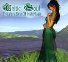 Celtic Soul: The Very Best Of Irish Music