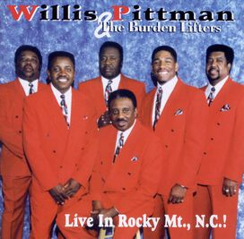 Willis Pittman - Live in Rocky Mt., N.C.