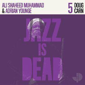 Doug Carn / Ali Muhammad Shaheed/ Adrian Younge - Doug Carn