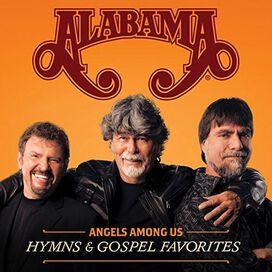 Alabama - Angels Among Us: Hymns & Gospel Favorites