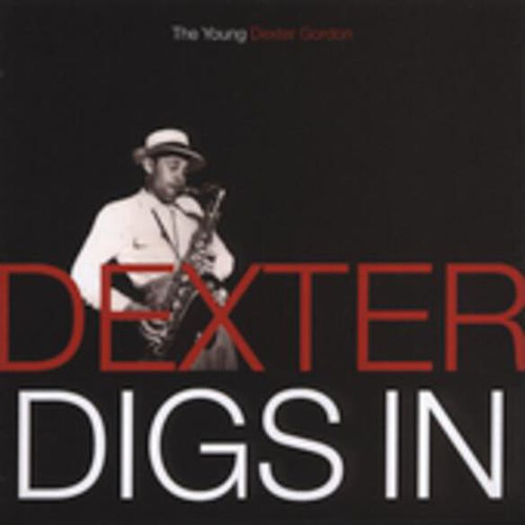 Dexter Digs In: The Young Dexter Gordon (Asia)