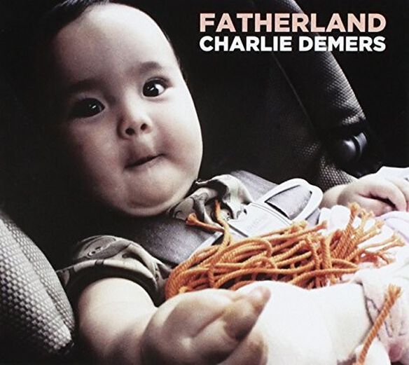 Charlie Demers - Fatherland