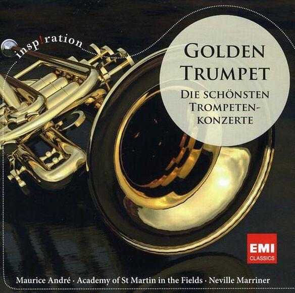 Golden Trumpet: Die Schonsten Trompetenkonzerte
