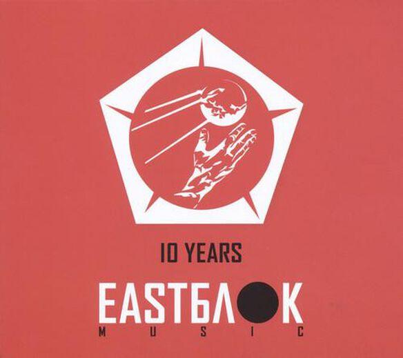 Various Artists - 10 Years Eastblok Music