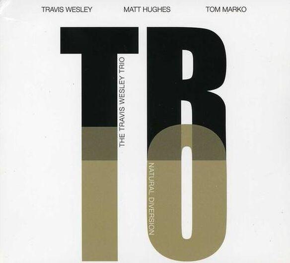 Travis Wesley - Natural Diversion