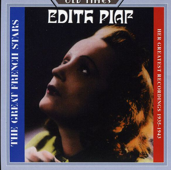 Edith Piaf - Her Greatest Recordings 1935-1943