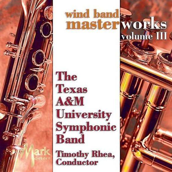 Copland/ Texas A&m Band - Wind Band Masterworks 3