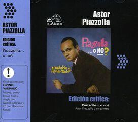 Astor Piazzolla - Piazzolla...O O No