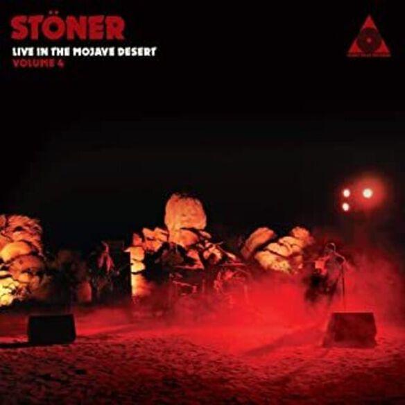 Stoner Live In The Mojave Desert: Volume 4