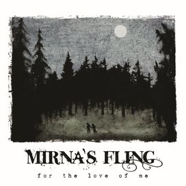 Mirna's Fling - For the Love of Me