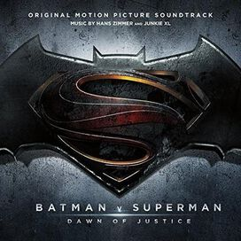 Hans Zimmer / Junkie XL - Batman v Superman: Dawn of Justice [Original Motion Picture Soundtrack]