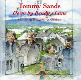 Tommy Sands - Down By Bendy's Lane