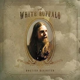 The White Buffalo - Hogtied Revisited