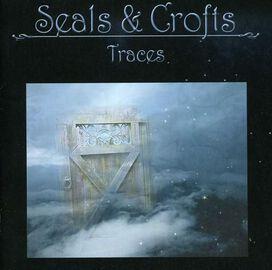 Seals & Crofts - Traces