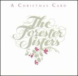 The Forester Sisters - Christmas Card