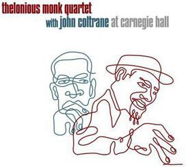 Thelonious Monk/John Coltrane - At Carnegie Hall