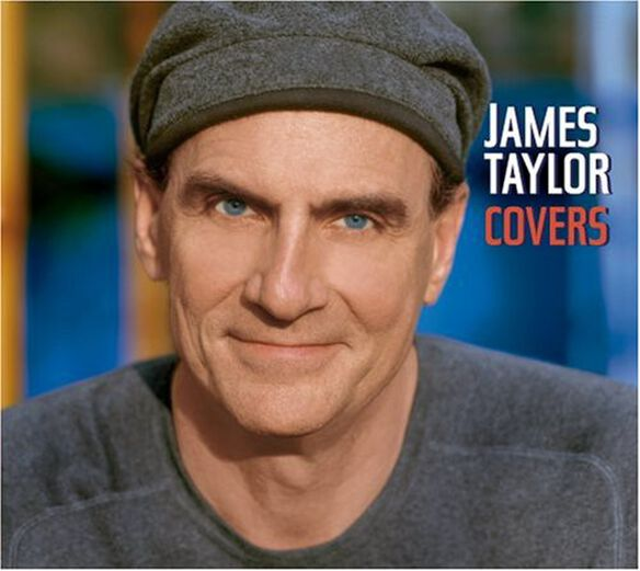 James Taylor - Covers