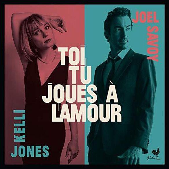 Kelli Jones Joel Savoy - Toi Tu Joues a Lamour
