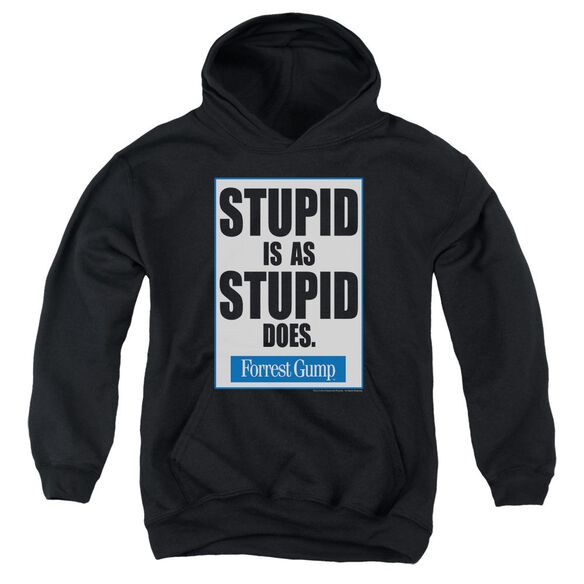 Forrest Gump Stupid Is Youth Pull Over Hoodie